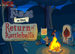 Adventure Time - Fables of Ooo: Return of Rattleballs