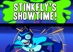 Ben 10 - Stink Fly´s Showtime