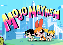 The Powerpuff Girls - Mojo Mayhem